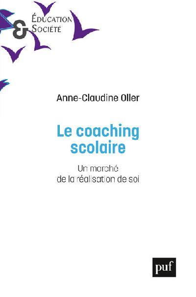 Le coaching scolaire / un marché de la réalisation de soi